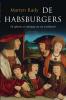 <b>Martyn  Rady</b>,De Habsburgers
