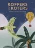 Maartje  Diepstraten,Koffers & Koters