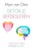 Mjon van Oers,Detox je liefdesleven