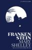 <b>Mary  Shelley</b>,Frankenstein