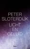 Peter Sloterdijk,Licht en geluid
