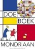 ,<b>Doeboek Mondriaan</b>