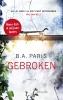 <b>B.A.  Paris</b>,Gebroken