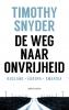 Timothy  Snyder, Willem van Paassen,De weg naar onvrijheid