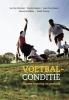 Jan Van Winckel, Werner  Helsen,Voetbalconditie