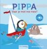Anita  Bijsterbosch,Pippa. Vaar je met me mee?