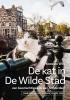 <b>Koos de Wilt</b>,De Kat in de Wilde Stad, een beestachtige ode aan Amsterdam