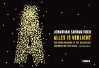 <b>Jonathan Safran  Foer</b>,Alles is verlicht DL