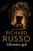 Richard  Russo,Allemans gek