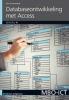 Ben  Groenendijk,MBO-ICT Database-ontwikkeling met Access