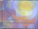 <b>Rudolf  Steiner</b>,Antroposofische weekspreuken