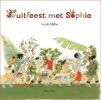 <b>Gerda  Muller</b>,Fruitfeest met Sophie