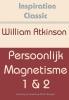 William  Atkinson,Persoonlijk magnetisme 1 & 2