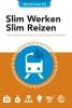 Willem  Overbosch,,Slim werken slim reizen