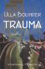 <b>Ulla  Bolinder</b>,Trauma