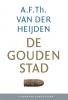 A.F.Th. van der Heijden,De gouden stad (set)