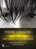 <b>Pierre  Lemaitre</b>,Drie dagen en levenslang