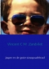Vincent C M  Zandvliet ,Jasper en de grote stroopwafelroof