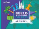 ,Van Dale Beeldwoordenboek op reis - Arabisch