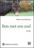 Robert Louis  Stevenson,Reis met een ezel - grote letter uitgave