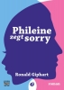 Ronald  Giphart ,Phileine zegt sorry