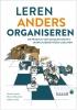 <b>Jeroen  Imants, Marius  Berendse, Ineke van Sijl</b>,Leren anders organiseren