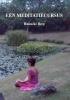 <b>Hanneke Berg</b>,Een meditatiecursus