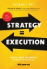 Jacques  Pijl ,Strategy = Execution