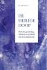 G.R.  Procee ,De Heilige Doop. De Bijbelse grondslag, rijkdom en praktijk van de kinderdoop