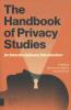 Aviva de Groot ,The Handbook of Privacy Studies