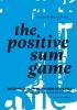 <b>Ann  Maes, Herman  Toch</b>,The Positive Sum Game