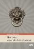<b>Goran  Tribuson</b>,Kroatische literatuur in Nederland Het huis waar de duivel woont