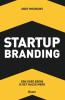 <b>Andy  Mosmans</b>,Startup Branding