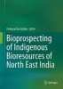 ,Bioprospecting of Indigenous Bioresources of North-East India