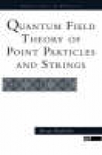 Brian F. Hatfield Quantum Field Theory Of Point Particles And Strings