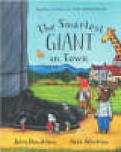 Donaldson, Julia Smartest Giant in Town Big Book