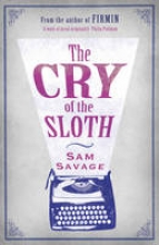 Savage, Sam Cry of the Sloth