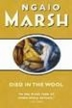 Ngaio Marsh Died in the Wool