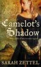 Sarah Zettel Camelot`s Shadow