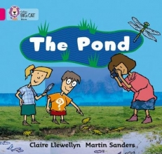 Claire Llewellyn,   Martin Saunders,   Cliff Moon The Pond