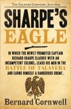 Bernard Cornwell Sharpe`s Eagle