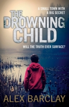 Barclay, Alex The Drowning Child