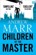 Marr, Andrew Children of the Master