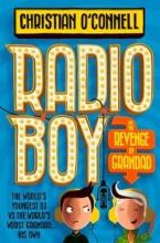 OConnell, Christian Radio Boy and the Revenge of Grandad