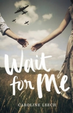 Caroline Leech Wait for Me