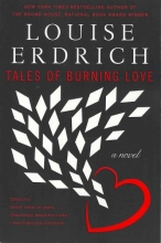Erdrich, Louise Tales of Burning Love