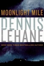 Lehane, Dennis Moonlight Mile Intl