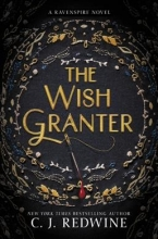 C. J. Redwine The Wish Granter