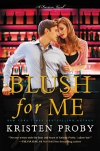 Kristen Proby Blush for Me