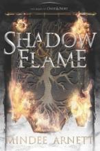 Mindee Arnett Shadow & Flame